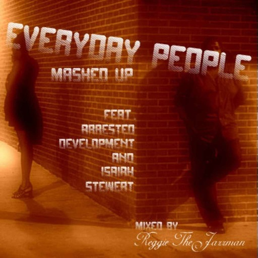 Everyday People (a Mashup)