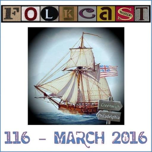 FolkCast 116 - March 2016