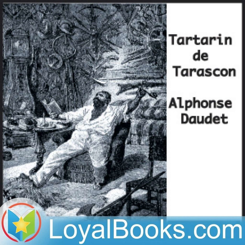 Tartarin de Tarascon by Alphonse Daudet