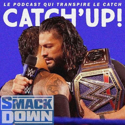 Catch'up! WWE Smackdown du 2 octobre 2020 — Calinothérapie tribale