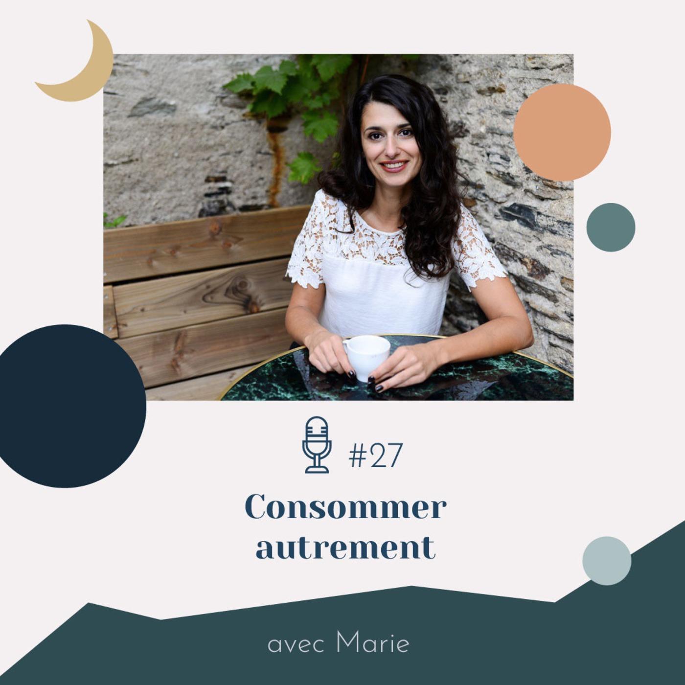 #27 | Consommer autrement - avec Marie (La Salade à Tout)