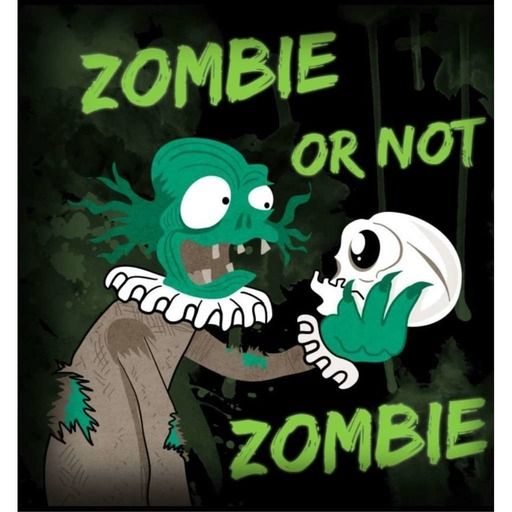 Zombie or not Zombie 3