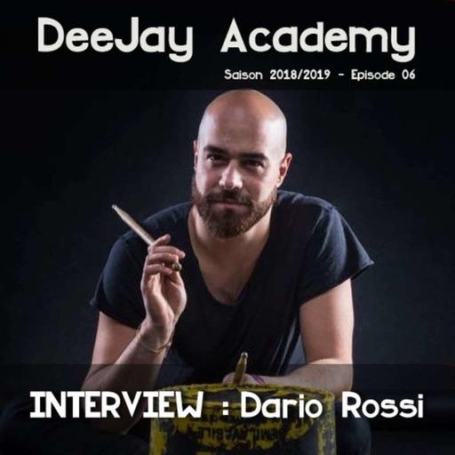 DeeJay Academy - Saison 2018/2019 - Episode 06 [interview : Dario Rossi]