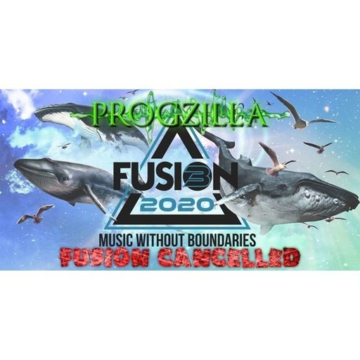 Live From Progzilla Towers - Edition 332 - Fusion Cancelled
