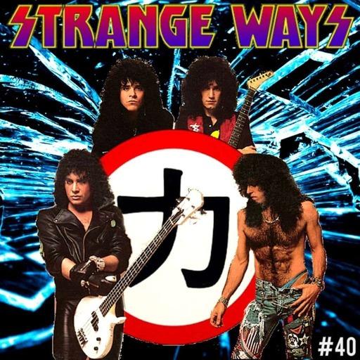 STRANGE WAYS -40- Crazy Nights