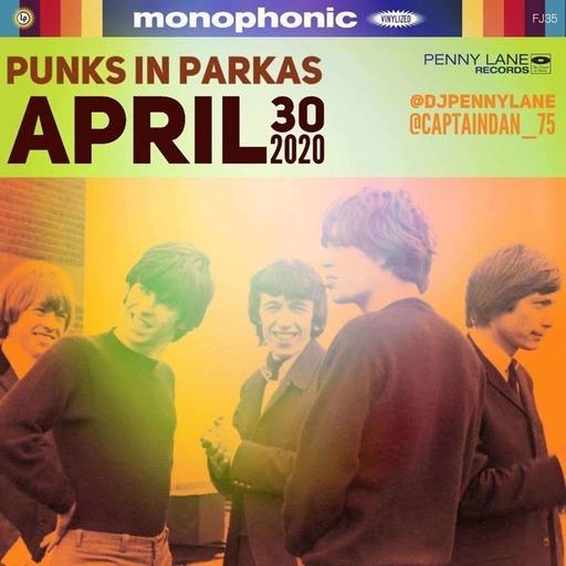 Punks in Parkas - April 30, 2020