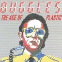 Épisode 18 : The Buggles - The Age of Plastic