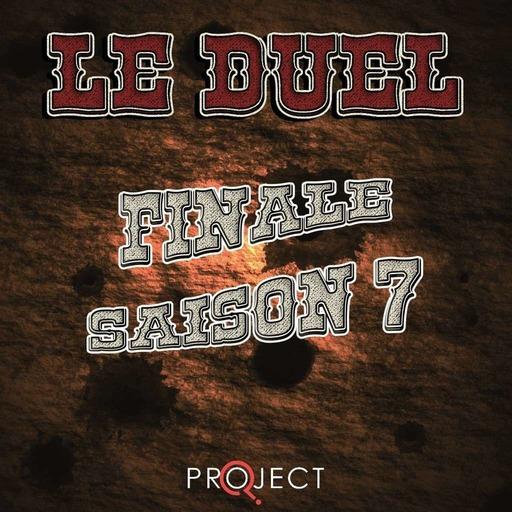 Le Duel 83 : La Méga Finale de la Saison 7