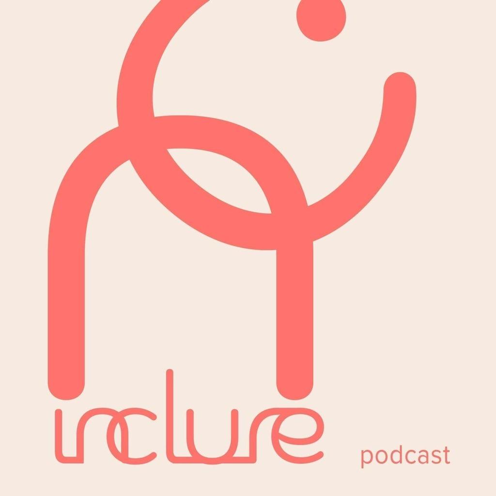 Inclure - Le podcast à l'écoute d'un leadership inclusif