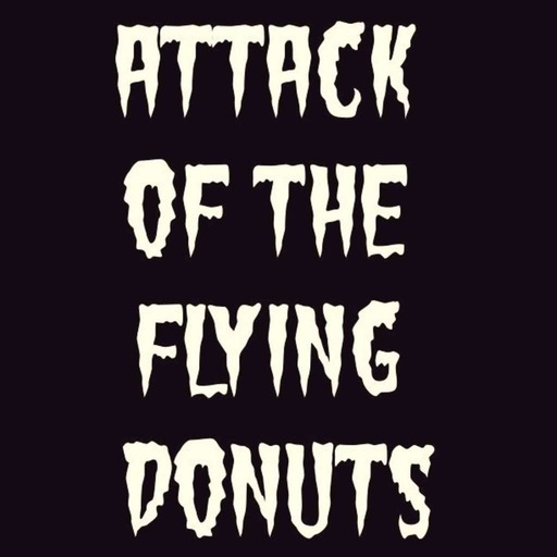 Cornelius and Zira - Ep#21 – Attack of the Flying Donuts.mp3
