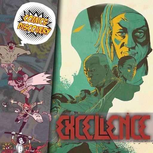 ComicsDiscovery S05E36 : Excellence