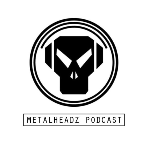 Metalheadz Podcast 34 - Mikal