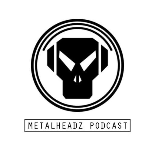 Metalheadz Podcast 27 - Loxy