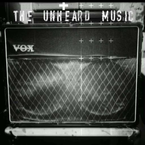 The Unheard Music 7/14/20