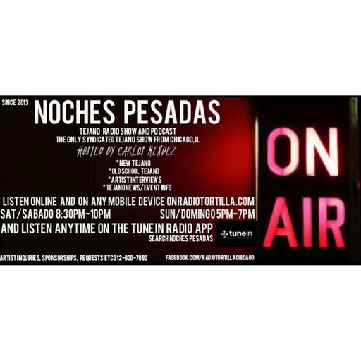 Wknd of July 22 2017 Noches Pesadas show and podcast con Carlos Mendez