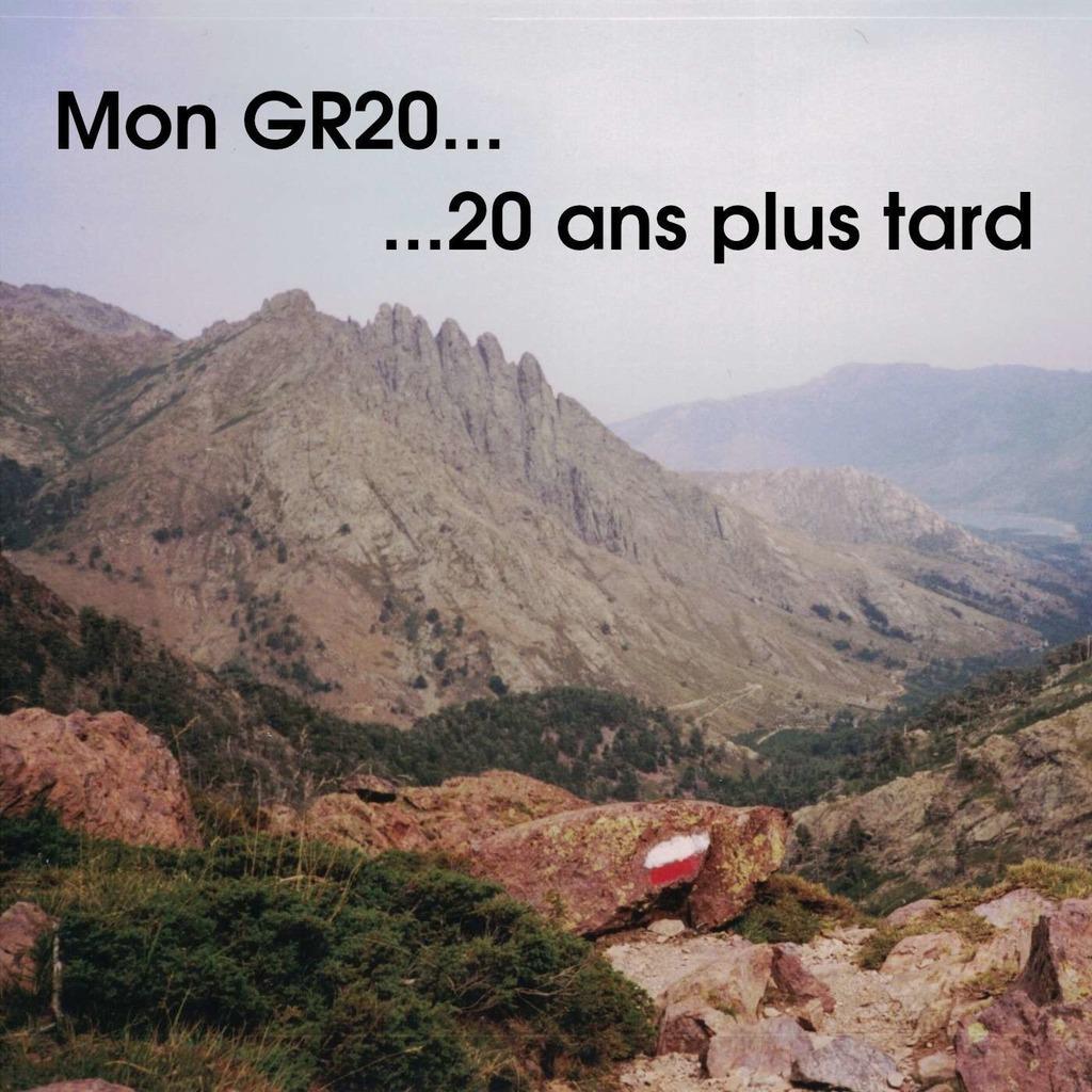 Mon GR20, 20 ans plus tard