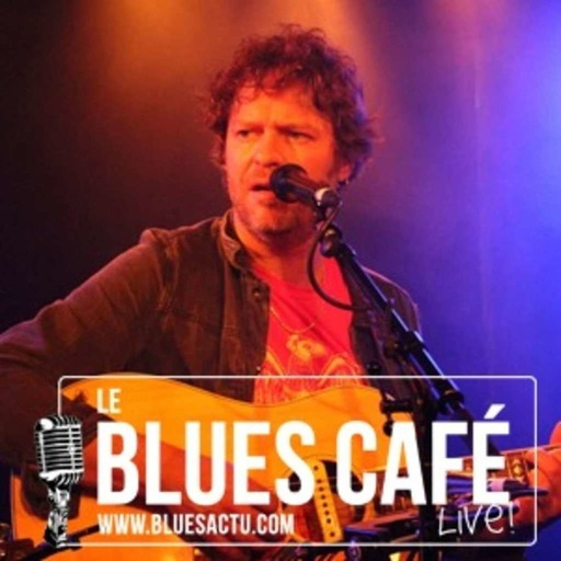 Mathis Haug - Le Blues Café Live #139