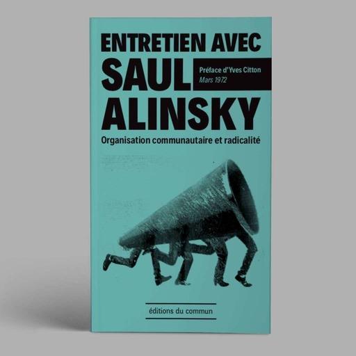 01_Editions_du_commun_-_Entretien_avec_Saul_Alinsky_-_Extrait_de_la_preface_d'Yves_Citton_Lectures.mp3