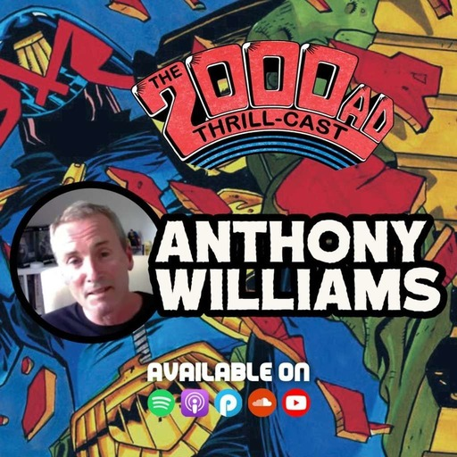 The 2000 AD ThrillCast Lockdown Tapes - Anthony Williams
