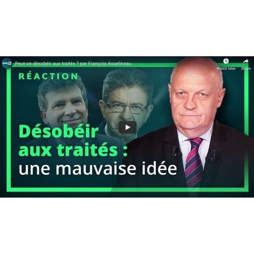 UPRTV - Peut-on désobéir aux traités par François Asselineau - 2019-11-16