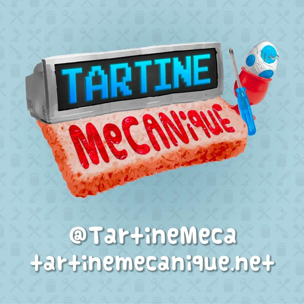 TARTINE MECANIQUE