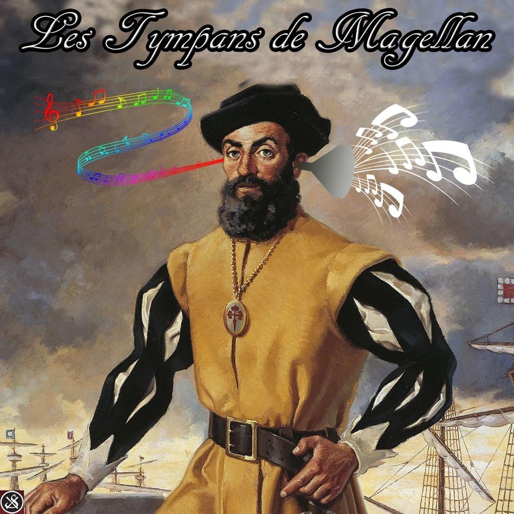 Les Tympans de Magellan