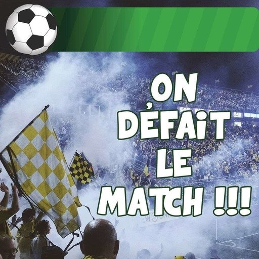 On Défait Le Match