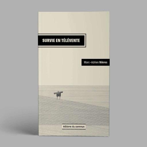 Survie en télévente - Marc-Adrien Nières