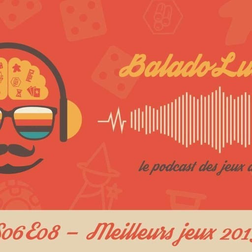 Meilleurs jeux 2019 - BaladoLudique - s06-e08