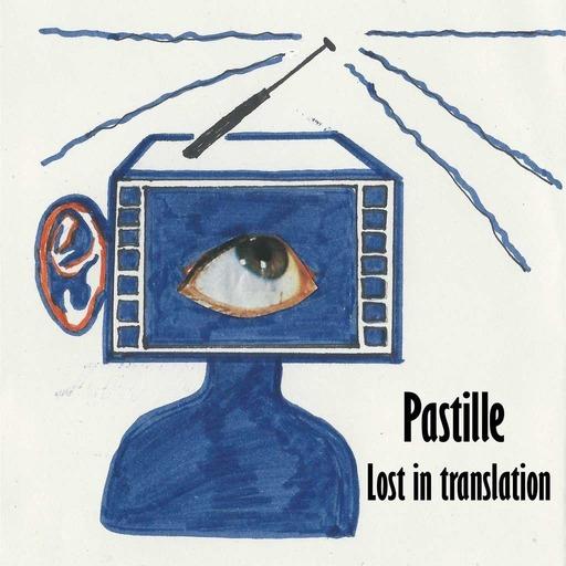 Pastille-Lost in translation .mp3