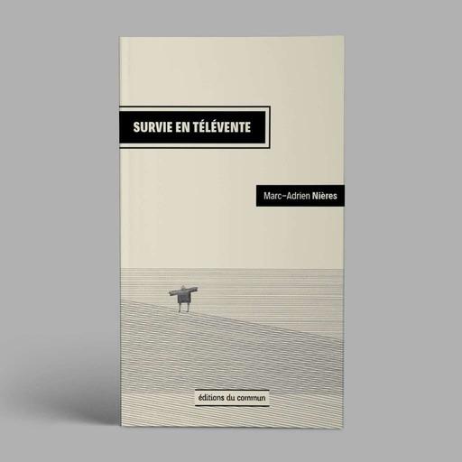 03_Editions_du_commun_-_Survie_en_televente_-_Lectures.mp3
