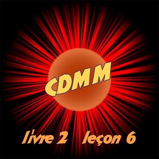 CDMM : Livre 2 — Leçon 6