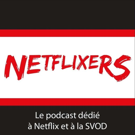 Netflixers_31_-_Netflix_fait_un_pas_vers_les_salles_cine.mp3