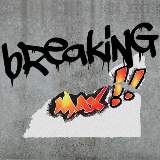 Breaking MAX #22  Juillet
