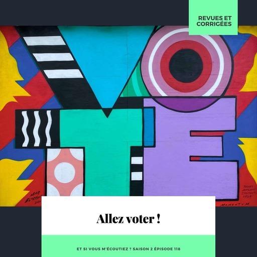 S2E118 - Allez voter !