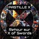 Pastille X Spéciale - X of Swords