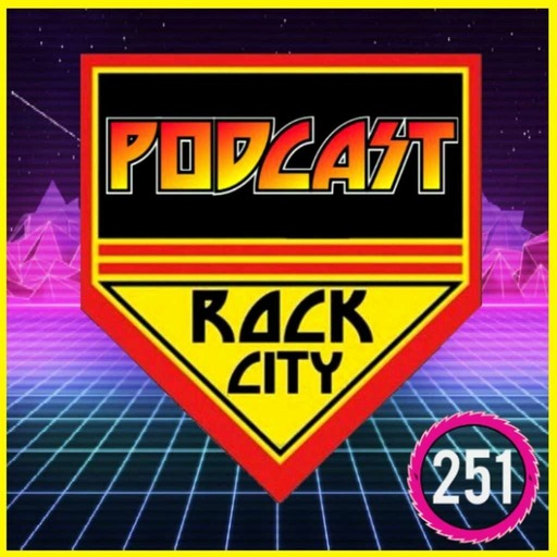 PODCAST ROCK CITY #251- The 80's Part 2