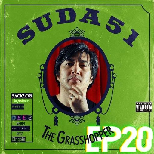Backlog Episode 20 - Suda Stay or Suda Goichi