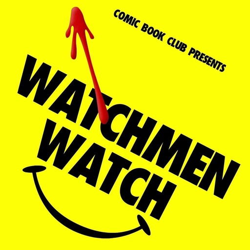 Watchmen Watch: Preview