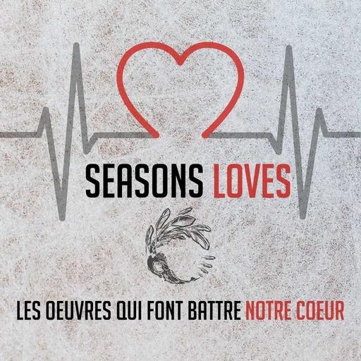 Seasons Loves - Épisode 02 - Le Seigneur des Anneaux