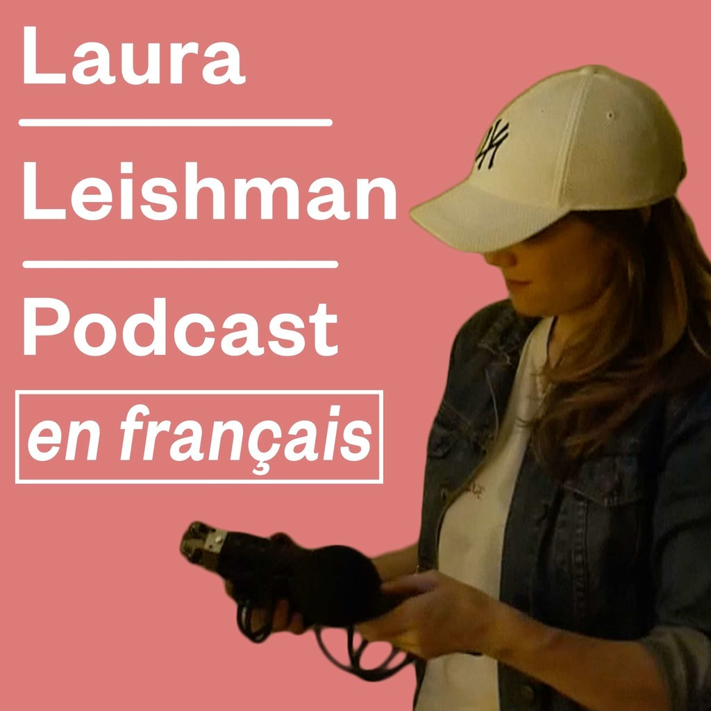 Laura Leishman Podcast en Français