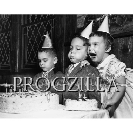 Live From Progzilla Towers - Edition 330 - 5th Birthday Show