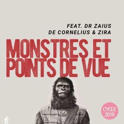 [Rediffusion]  Monstres et points de vue - La Planète des Singes.mp3