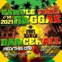 Reggae Dancehall Kawulé  Vibes Show #14 - 2021