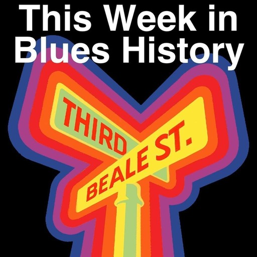 This Week in Blues History - June 17-23