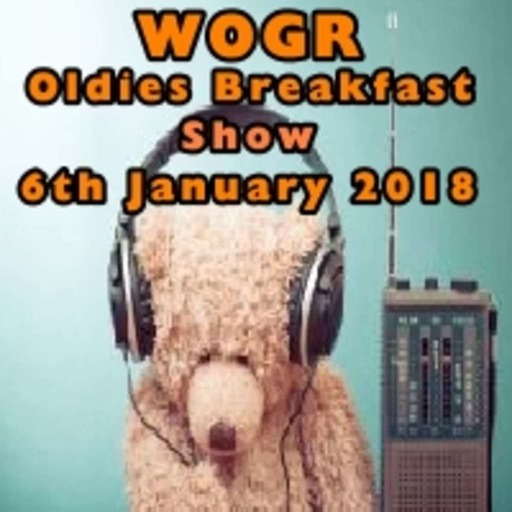 Oldies Breakfast Show 6th January 2018