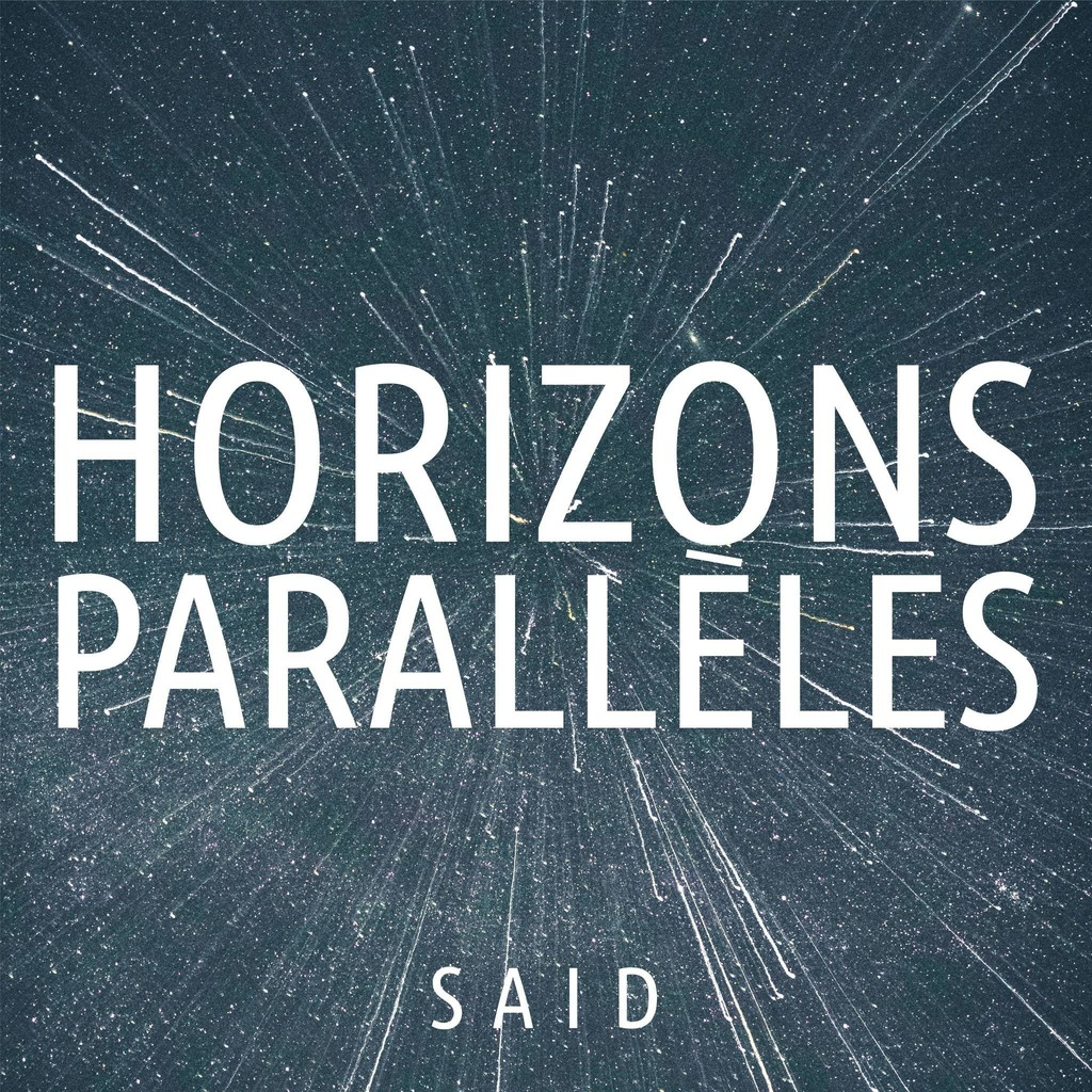 Horizons parallèles