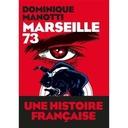 Saison 12 Episode 3 spécial MARSEILLE 73 (COLLECTION EQUINOX, EDITIONS LES ARENES) Avec Dominique Manotti