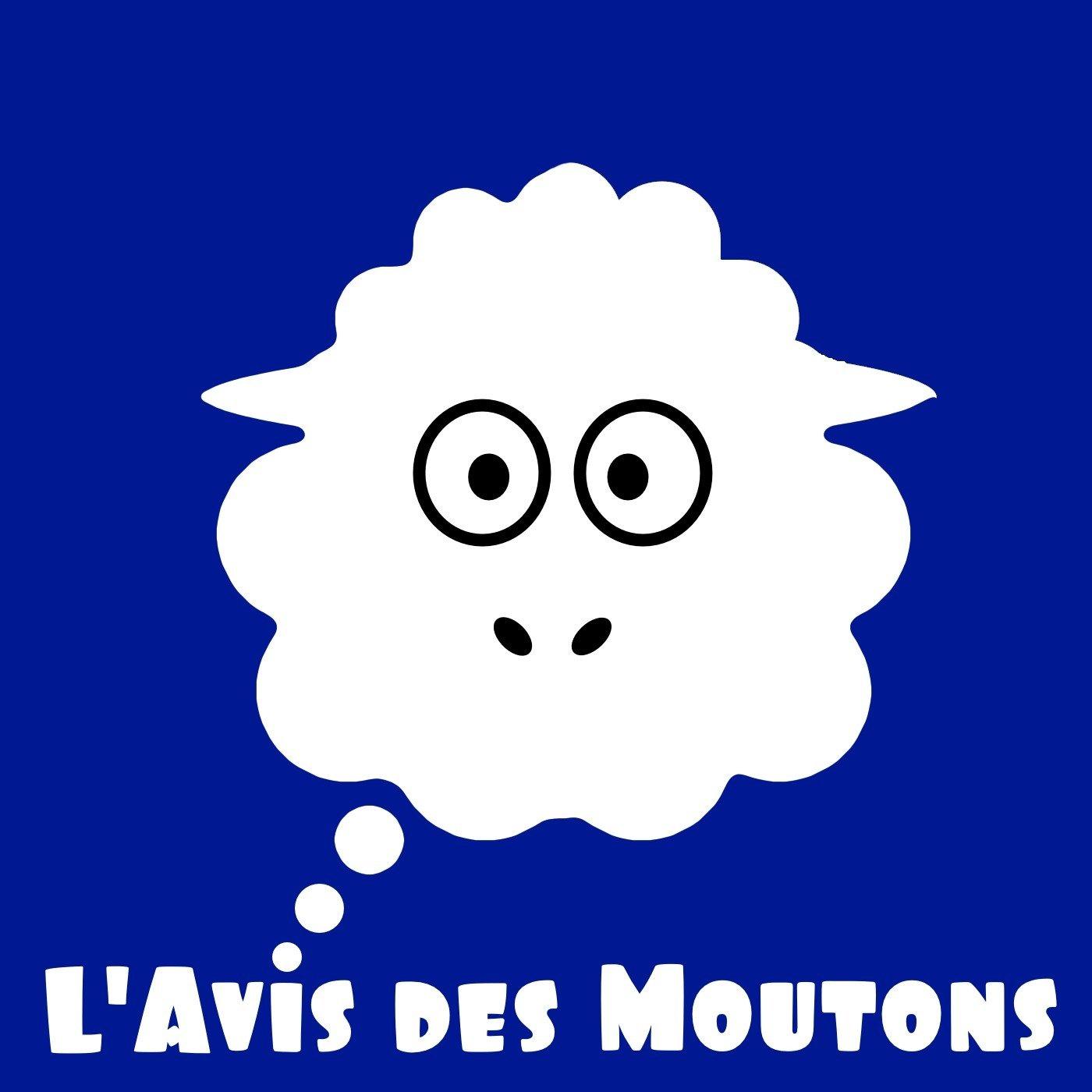 L'Avis Des Moutons - Ep 317 - réflexion sur 1 épisode des Couilles sur la Table