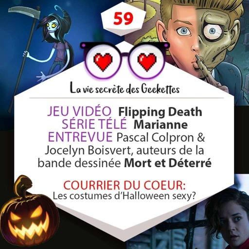 Épisode 59 - SPÉCIAL HALLOWEEN! Flipping Death - Marianne - Mort et Déterré
